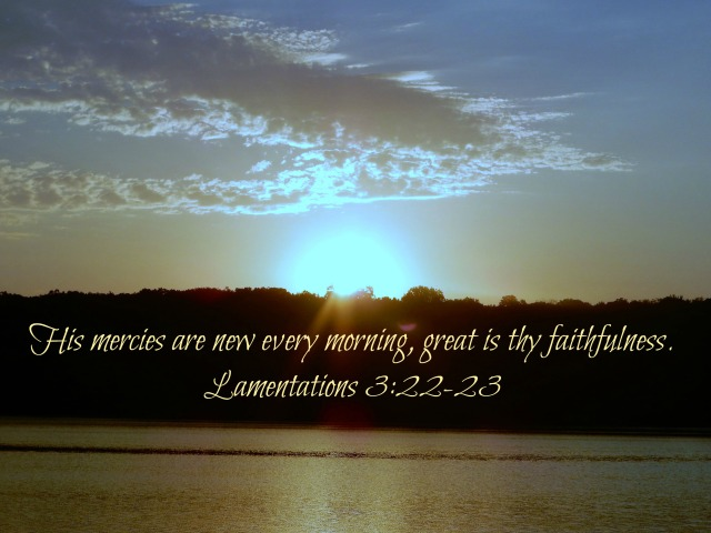 Sunrise His Mercies are new